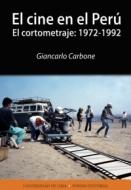 El cine en el Perú. El cortometraje: 1972-1992