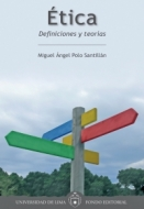 Ética. Definiciones y teorías