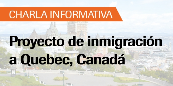 charla informativa proyecto de inmigraci n a quebec canad universidad de lima. Black Bedroom Furniture Sets. Home Design Ideas