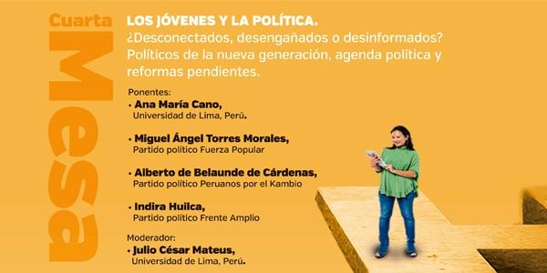 Los jóvenes y la política. ¿Desconectados, desengañados o desinformados? Políticos de la nueva generación, agenda política y reformas pendientes.