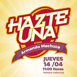 """""""Hazte Una con Armando Machuca"""" - Bienvenida a la Facultad"""