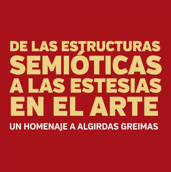 De las Estructuras Semióticas a las Estesias en el Arte